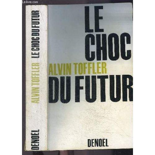 LE CHOC DU FUTUR EBOOK